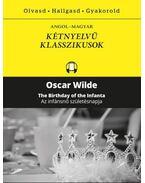 Az infánsnő születésnapja - The Birthday of the Infanta - Oscar Wilde