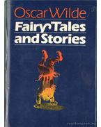 Fairy Tales and Stories - Oscar Wilde