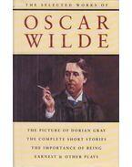 The Selected Works of Oscar Wilde - Oscar Wilde