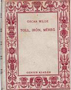 Toll, irón, méreg - Oscar Wilde