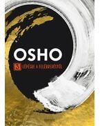 3 lépésre a felébredéstől - Osho