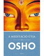 A meditáció útja - Osho