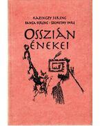 Osszián énekei (aláírt) - Kazinczy Ferenc, Banga Ferenc, Szemethy Imre
