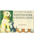 Kedvenceink a háziállatok - Osvát Erzsébet, Csergezán Pál