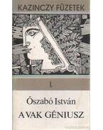 A vak géniusz - Ószabó István