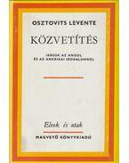 Közvetítés - Osztovits Levente