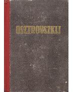 Osztrovszkij drámái - Osztrovszkij, Alekszandr Nyikolajevics