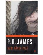 Nem nőnek való - P. D. JAMES