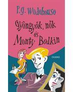 Gyöngyök, nők és Monty Bodkin - P. G. Wodehouse