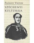 Széchenyi kultúrája - Padányi Viktor