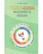 Túlsúly - elhízás megelőzése és kezelése - Pados Gyula dr.
