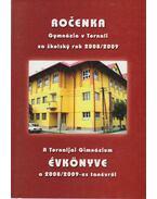A Tornaljai Gimnázium évkönyve a 2008/2009-es tanévről - PaedDr. Máté Erzsébet