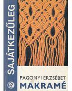 Makramé - Pagonyi Erzsébet
