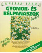 Gyomor- és bélpanaszok kezelése - Pahlow, Mannfried