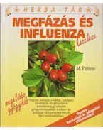 Megfázás és influenza kezelése - Pahlow, Mannfried