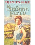 The Sholtie Flyer - PAIGE, FRANCES