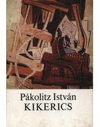 Kikerics - Pákolitz István