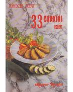 33 cukkini recept - Pákozdi Judit