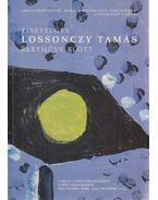 Tisztelgés Lossonczy Tamás életműve előtt - Pál Éda