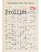 Prolilét-ra - Pál János, Andrassew Iván
