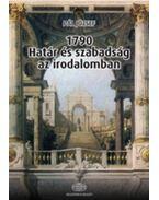 1790 - Határ és szabadság az irodalomban - Pál József