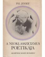 A neoklasszicizmus poétikája - Pál József