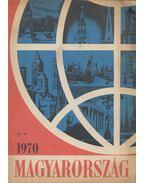 A Magyarország Évkönyve 1970 - Pálfy József