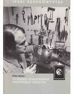 Ötvösség, nemesfémipar, divatékszer készítés - Pallai Sándor