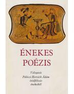 Énekes poézis - Pálóczi Horváth Ádám