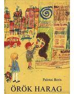 Örök harag - Palotai Boris