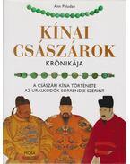 Kínai császárok krónikája - Paludan, Ann