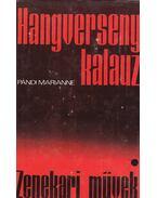Hangversenykalauz I. - Zenekari művek - Pándi Marianne