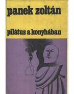 Pilátus a konyhában - Panek Zoltán
