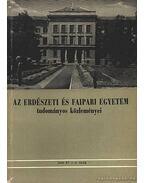 Az Erdészeti és Faipari Egyetem tudományok közleményei 1963. 1-2. szám - Pankotai Gábor