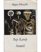Azarel /  Megszabadítottál a haláltól - Pap Károly