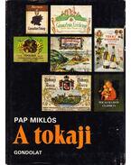 A tokaji - Pap Miklós