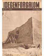 Idegenforgalom 1971. X. évfolyam (hiányos) - Pap Miklós