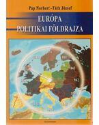 Európa politikai földrajza - Pap Norbert, Tóth József