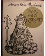 Pápa vagy zsinat? - Piccolomini, A. S.