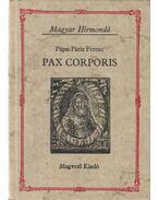 Pax corporis - Pápai Páriz Ferenc