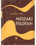 Műszaki földtan - Papp Ferenc, Mosonyi Emil