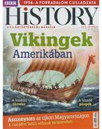 BBC History VI. évfolyam 10. szám - 2016. Október - Papp Gábor