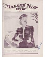Magyar Nők Lapja 1939. I. évfolyam 15. szám - Papp Jenő