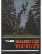 Magyarország védett területei - Papp József