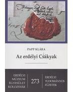 Az erdélyi Csákyak (dedikált) - Papp Klára
