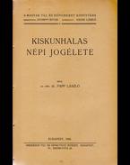Kiskunhalas népi jogélete - Papp László