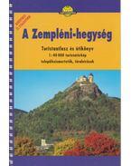 Zempléni-hegység - Turistaatlasz és útikönyv - Papp-Váry Árpád, Berki Zoltán, Kovács Attila Gyula