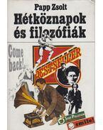 Hétköznapok és filozófiák - Papp Zsolt