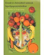 Étrendi és életmódbeli tanácsok hiperlipoproteinémiában - Paragh György Dr.