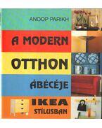 A modern otthon ábécéje Ikea stílusban - Parikh, Anoop